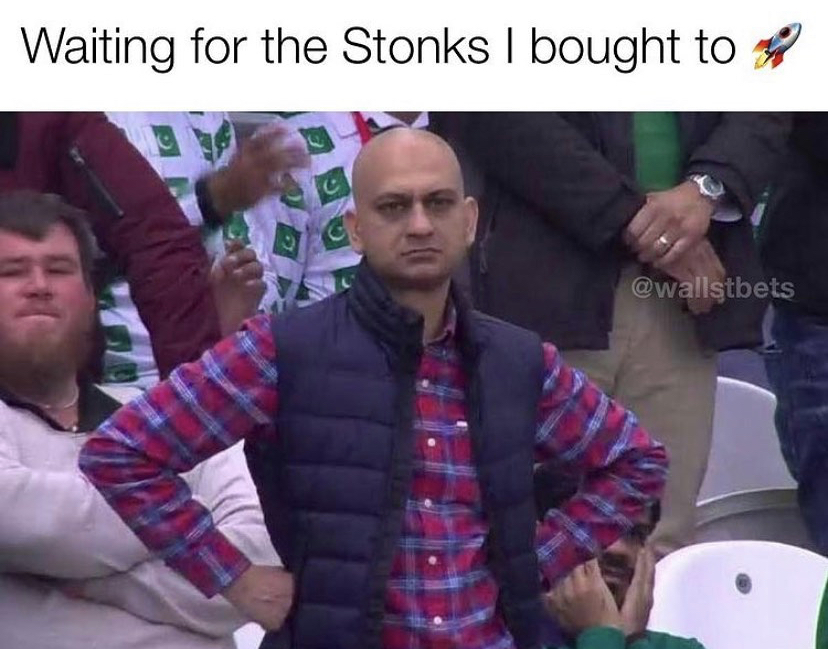Waiting for the Stonks I bought to